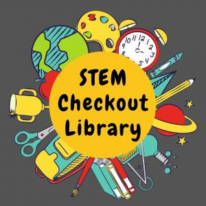 """school themed graphics surrounding """"STEM Checkout Library"""""""